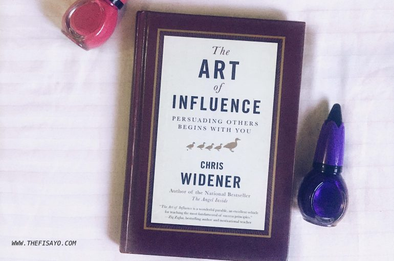 art of influence, Chris widener, persuasion, leader, sales person, buyer, seller, how to sell, how to influence